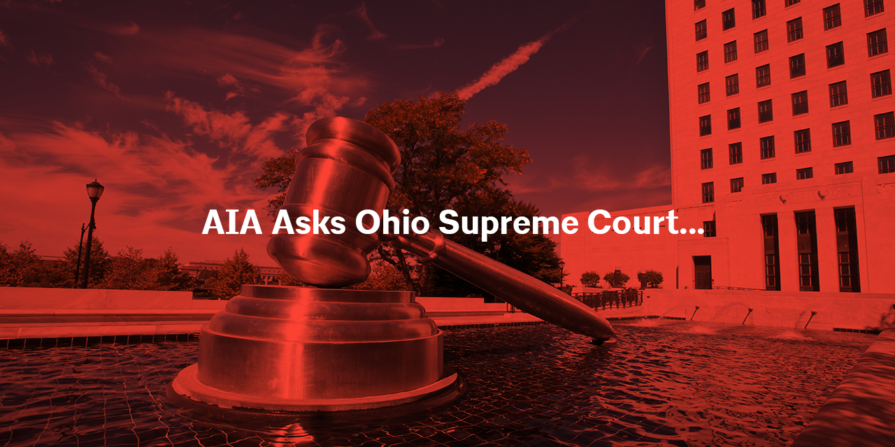 AIA Ohio Asks the Supreme Court to Bar Untimely Malpractice Claims